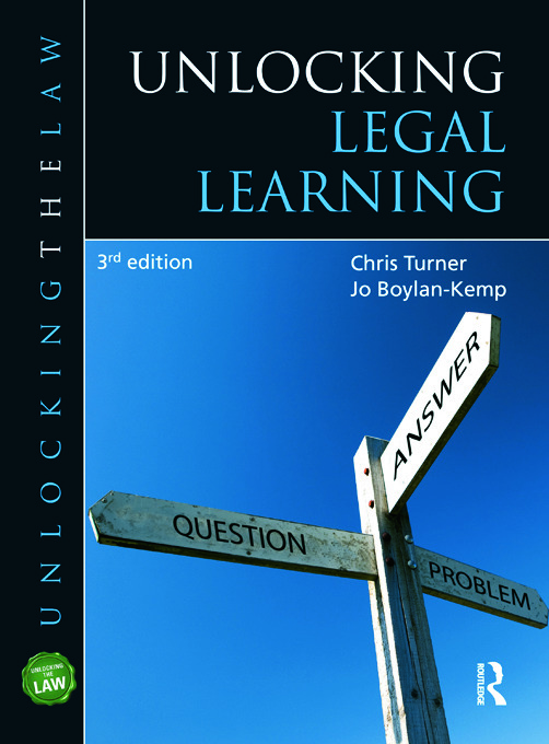 Unlocking Legal Learning: 3rd Edition (Paperback) book cover