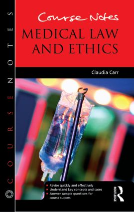 Course Notes: Medical Law and Ethics book cover