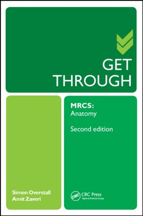 Get Through MRCS: Anatomy 2E: 2nd Edition (Paperback) book cover
