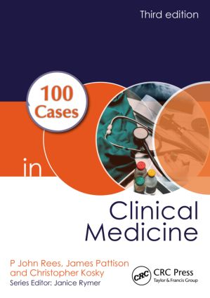 100 Cases in Clinical Medicine: 3rd Edition (Paperback) book cover