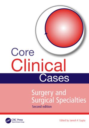 Core Clinical Cases in Surgery and Surgical Specialties, Second Edition: 2nd Edition (Paperback) book cover
