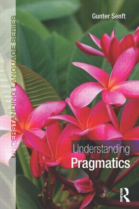 Understanding Pragmatics: 1st Edition (Paperback) book cover