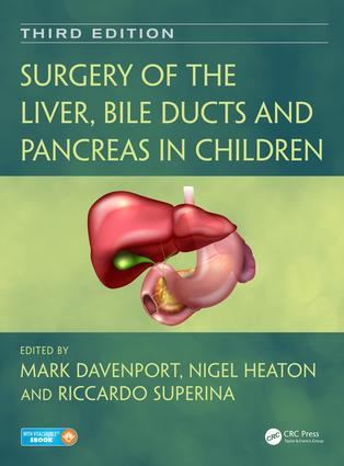 Surgery of the Liver, Bile Ducts and Pancreas in Children, Third Edition: 3rd Edition (Pack - Book and Ebook) book cover