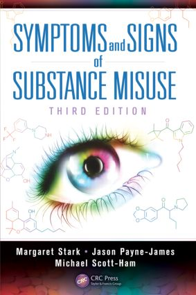 Symptoms and Signs of Substance Misuse, Third Edition: 3rd Edition (Paperback) book cover