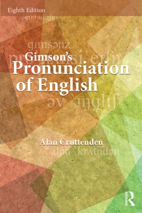 Gimson's Pronunciation of English: 8th Edition (Paperback) book cover