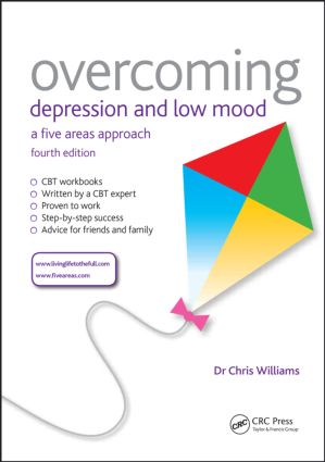 Overcoming Depression and Low Mood: A Five Areas Approach, Fourth Edition, 4th Edition (Paperback) book cover