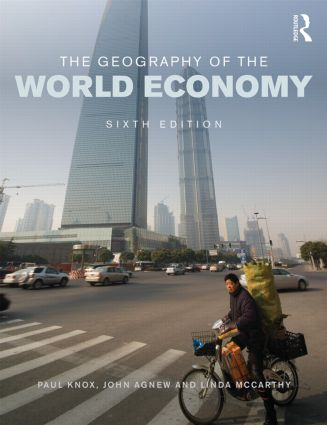 The Geography of the World Economy: 6th Edition (Paperback) book cover