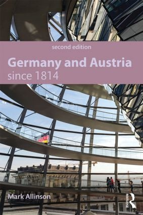 Germany and Austria since 1814: 2nd Edition (Paperback) book cover