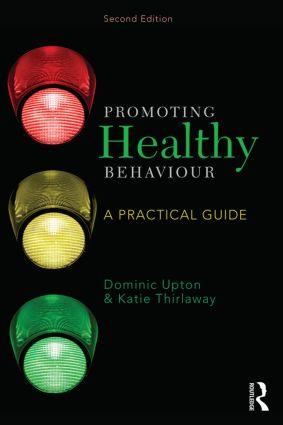 Promoting Healthy Behaviour: A Practical Guide, 2nd Edition (Paperback) book cover