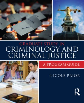 Graduate Study in Criminology and Criminal Justice: A Program Guide book cover