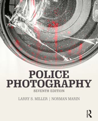 Police Photography: 7th Edition (Paperback) book cover
