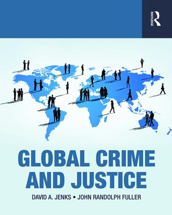 Global Crime and Justice: 1st Edition (e-Book) book cover