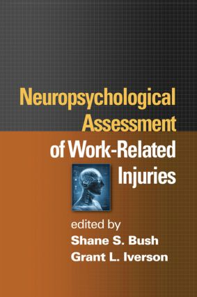 Neuropsychological Assessment of Work-Related Injuries (Hardback) book cover