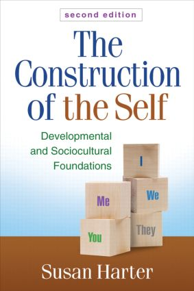 The Construction of the Self: Developmental and Sociocultural Foundations, 2nd Edition (Hardback) book cover