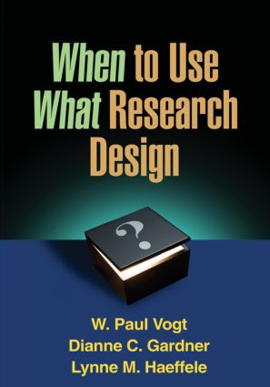 When to Use What Research Design (Paperback) book cover