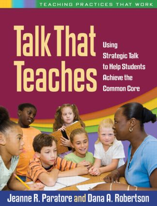Talk That Teaches: Using Strategic Talk to Help Students Achieve the Common Core, 1st Edition (Paperback) book cover
