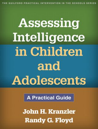 Assessing Intelligence in Children and Adolescents: A Practical Guide (Paperback) book cover