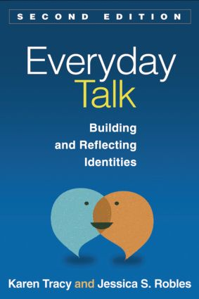 Everyday Talk: Building and Reflecting Identities, 2nd Edition (Paperback) book cover