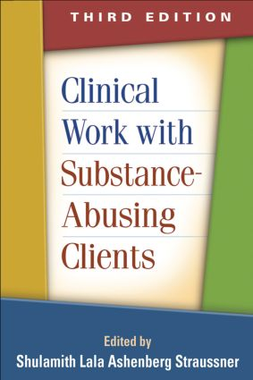 Clinical Work with Substance-Abusing Clients: 3rd Edition (Paperback) book cover