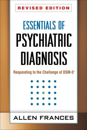 Essentials of Psychiatric Diagnosis, Revised Edition: Responding to the Challenge of DSM-5®, 2nd Edition (Paperback) book cover