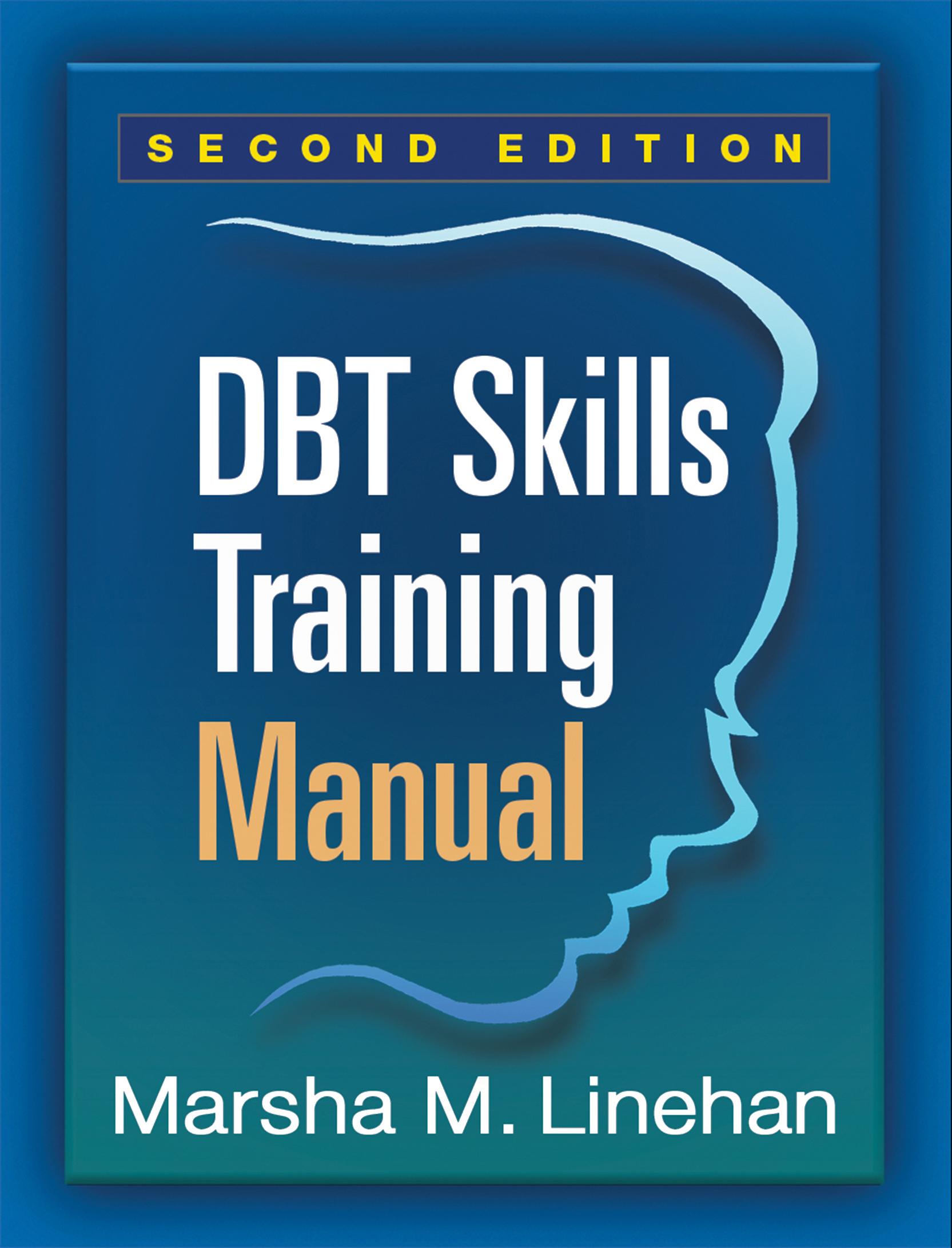 DBT Skills Training Manual, Second Edition book cover