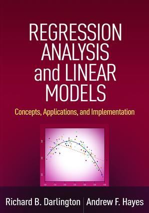 Regression Analysis and Linear Models: Concepts, Applications, and Implementation, 1st Edition (Hardback) book cover