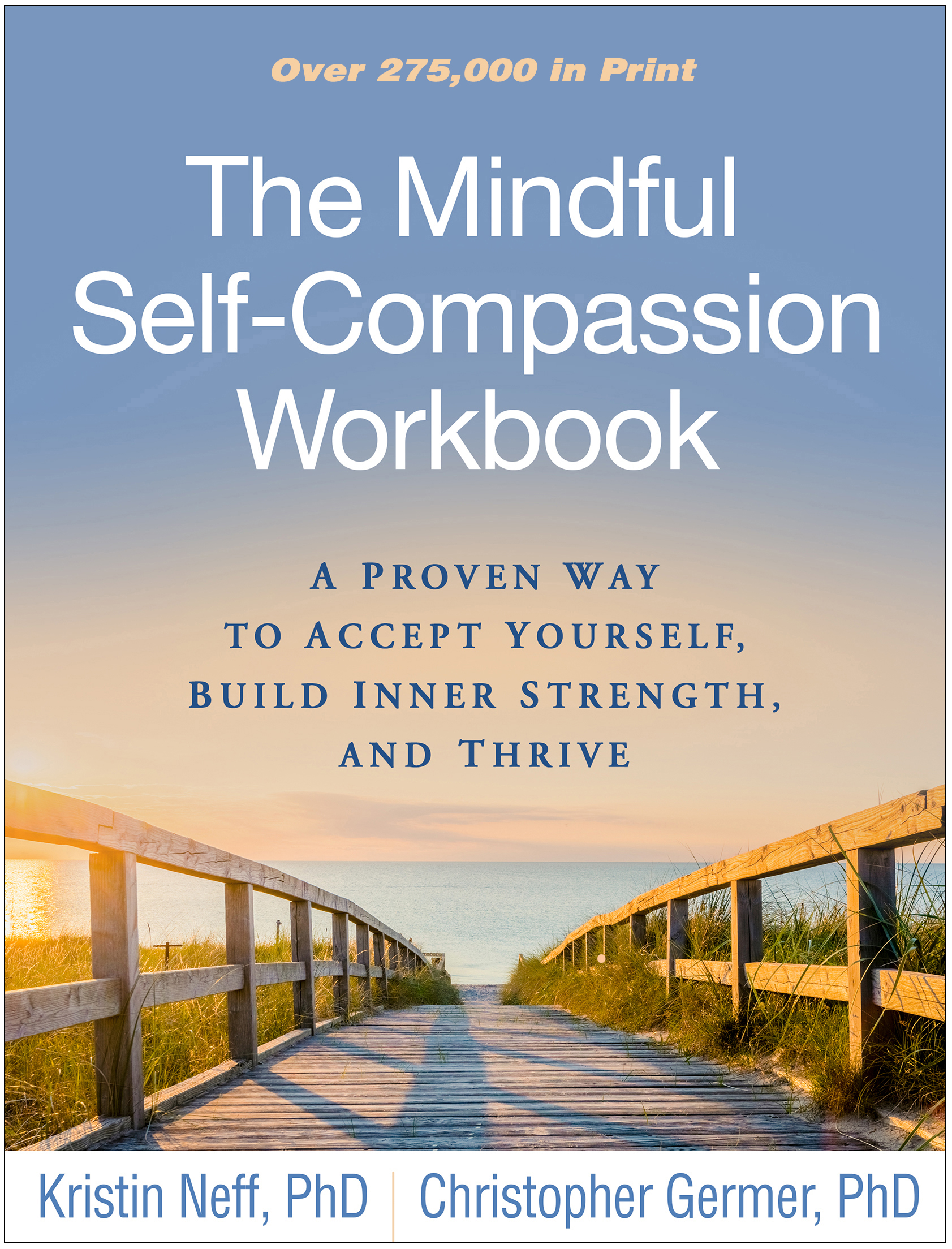 The Mindful Self-Compassion Workbook: A Proven Way to Accept Yourself, Build Inner Strength, and Thrive book cover
