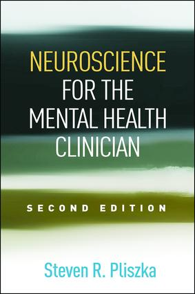 Neuroscience for the Mental Health Clinician, Second Edition book cover