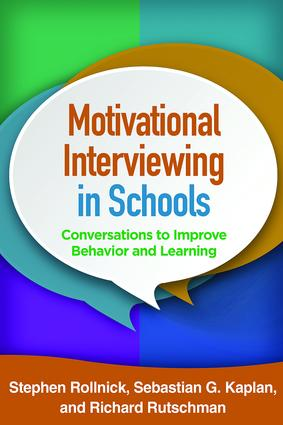Motivational Interviewing in Schools: Conversations to Improve Behavior and Learning book cover