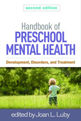Handbook of Preschool Mental Health, Second Edition: Development, Disorders, and Treatment book cover