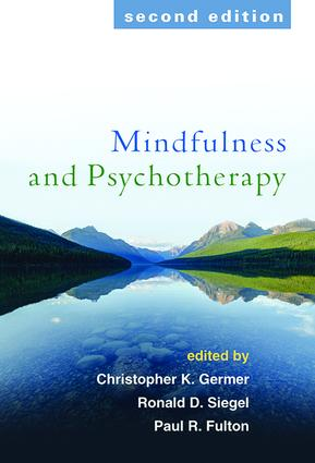 Mindfulness and Psychotherapy, Second Edition: 2nd Edition (Paperback) book cover