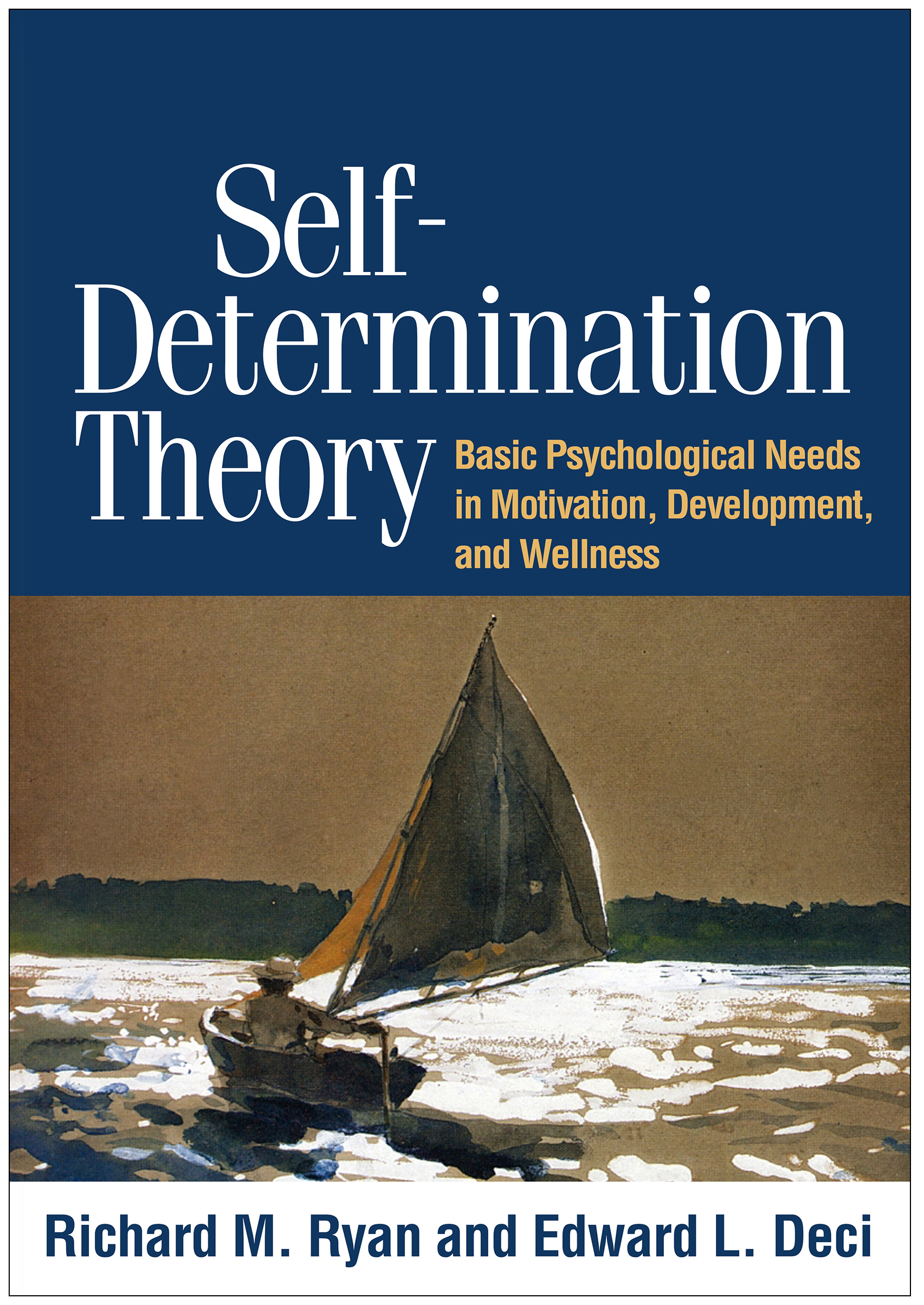 Self-Determination Theory: Basic Psychological Needs in Motivation, Development, and Wellness (Hardback) book cover