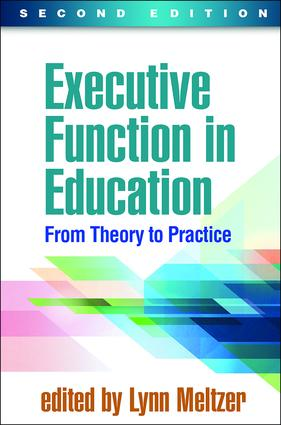 Executive Function in Education, Second Edition: From Theory to Practice book cover