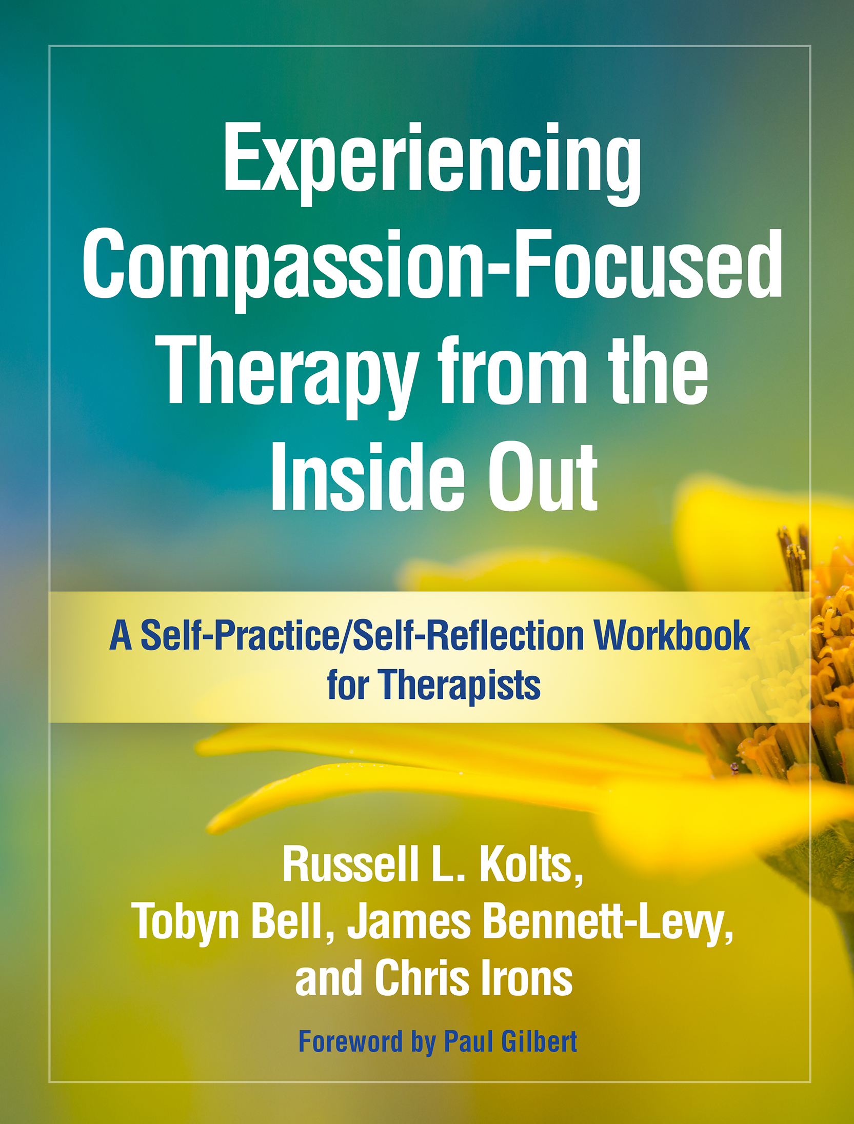 Experiencing Compassion-Focused Therapy from the Inside Out book cover