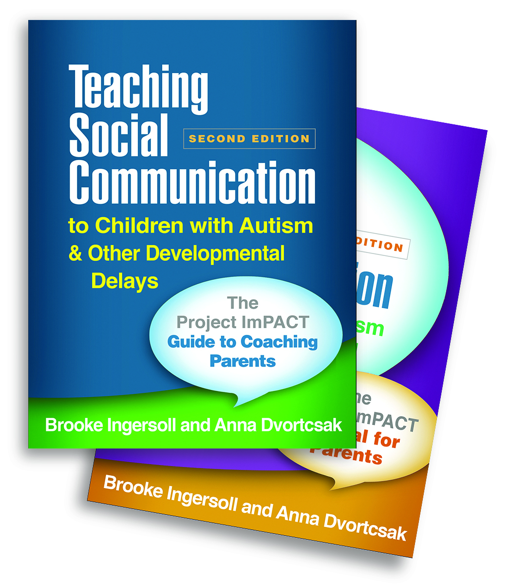 Teaching Social Communication to Children with Autism and Other Developmental Delays (2-book set), Second Edition: The Project ImPACT Manual for Parents, 2nd Edition (Paperback) book cover
