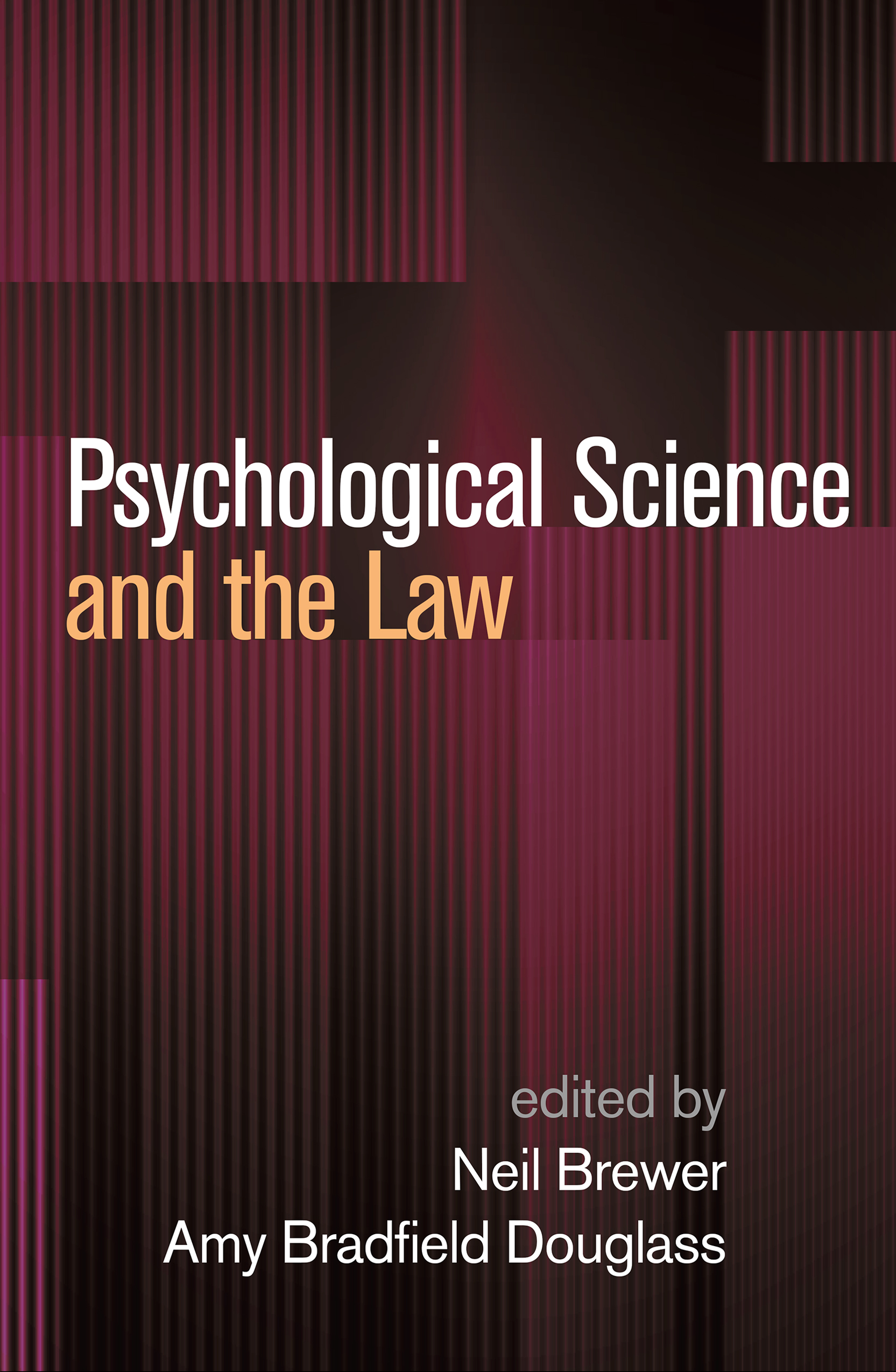 Psychological Science and the Law book cover