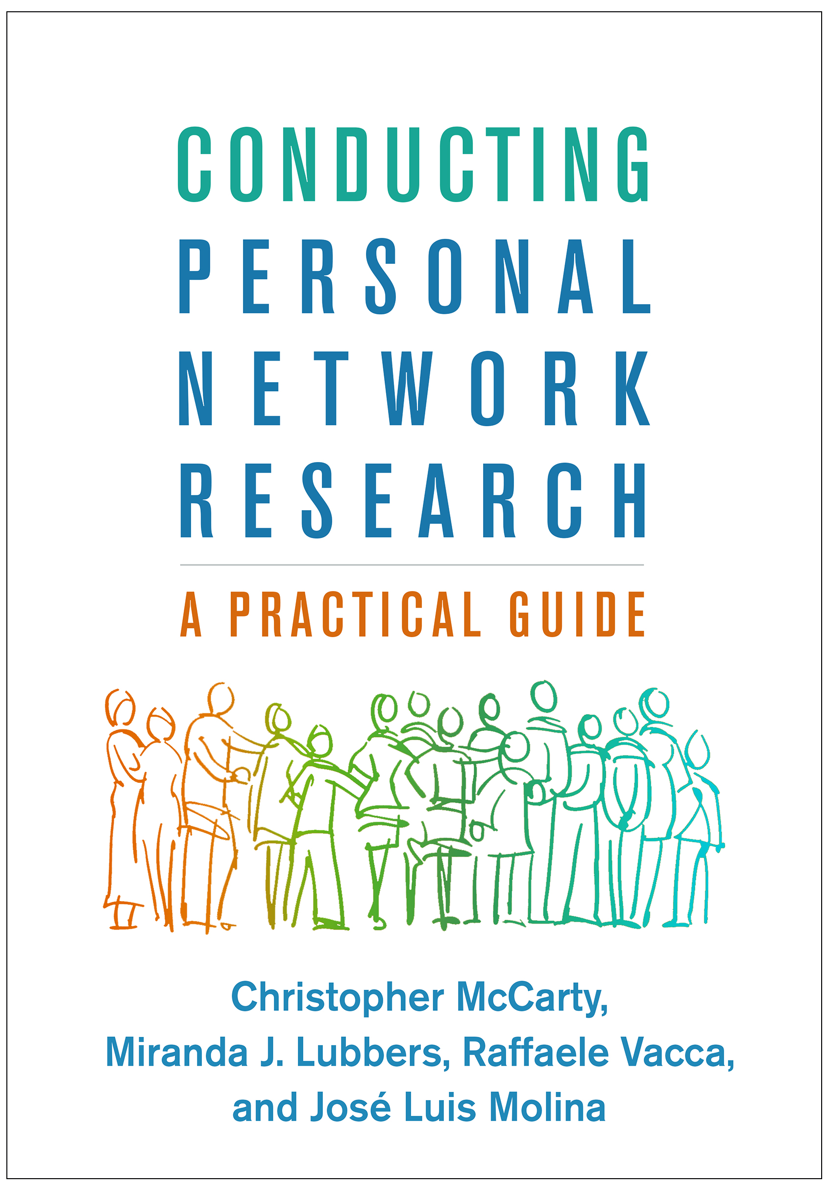 Conducting Personal Network Research: A Practical Guide, 1st Edition (Paperback) book cover
