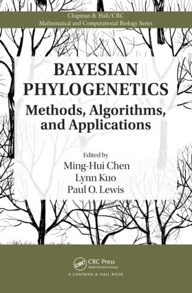 Bayesian Phylogenetics: Methods, Algorithms, and Applications, 1st Edition (Hardback) book cover