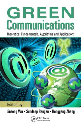 Green Communications: Theoretical Fundamentals, Algorithms and Applications (Hardback) book cover