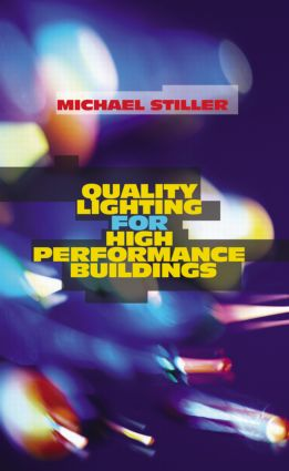 Quality Lighting for High Performance Buildings: 1st Edition (Hardback) book cover