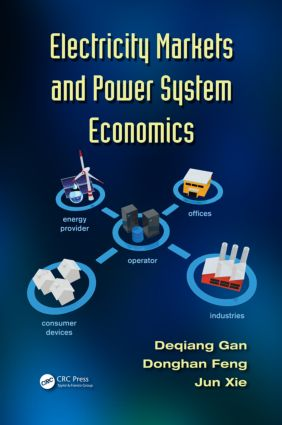 Electricity Markets and Power System Economics: 1st Edition (Hardback) book cover
