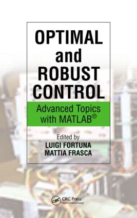 Optimal and Robust Control: Advanced Topics with MATLAB®, 1st Edition (Hardback) book cover