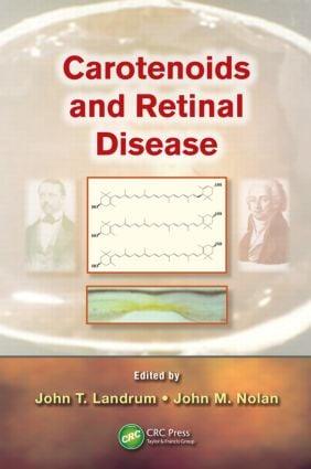 Carotenoids and Retinal Disease: 1st Edition (Hardback) book cover