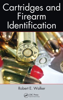 Cartridges and Firearm Identification (Hardback) book cover