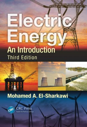 Electric Energy: An Introduction, Third Edition, 3rd Edition (Hardback) book cover