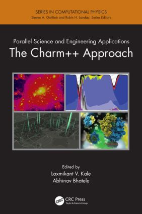 Parallel Science and Engineering Applications: The Charm++ Approach, 1st Edition (Paperback) book cover