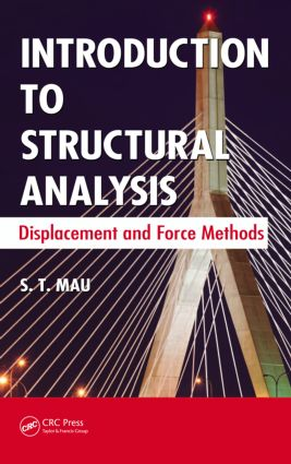 Introduction to Structural Analysis: Displacement and Force Methods, 1st Edition (Hardback) book cover