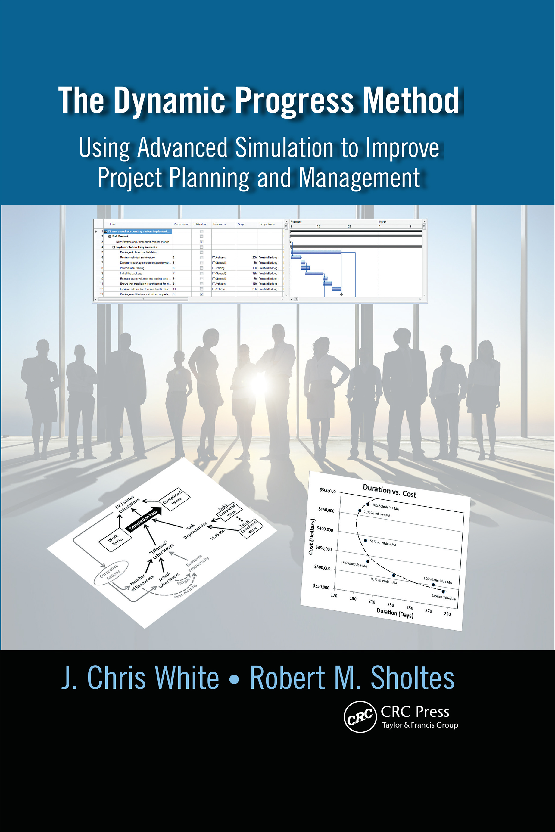 The Dynamic Progress Method: Using Advanced Simulation to Improve Project Planning and Management, 1st Edition (Hardback) book cover