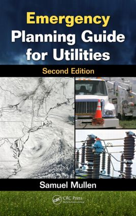 Emergency Planning Guide for Utilities, Second Edition: 2nd Edition (Hardback) book cover