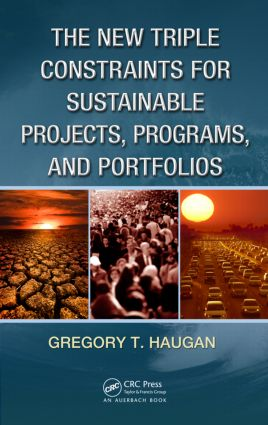 The New Triple Constraints for Sustainable Projects, Programs, and Portfolios (Hardback) book cover